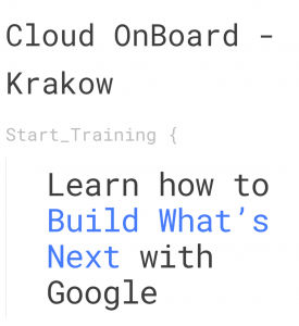 Google Cloud Onboard Krakow 2017