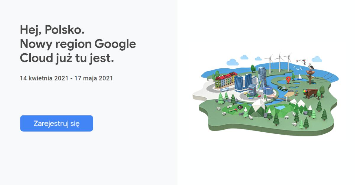 Nowy-region-Google-Cloud-już-tu-jest